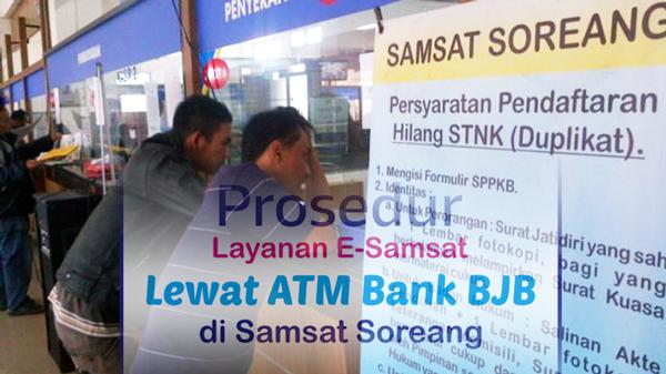 Pelengkap artikel Prosedur Layanan E-Samsat Lewat ATM Bank BJB di Samsat Soreang